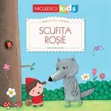 Scufita Rosie. Primele mele povesti - Fratii Grimm, Rosalinde Bonnet, editura Niculescu
