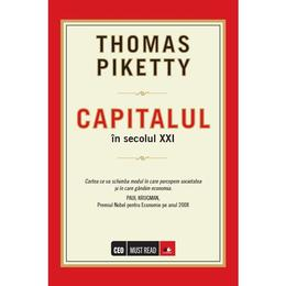 Capitalul In Secolul XXI - Thomas Piketty, editura Litera