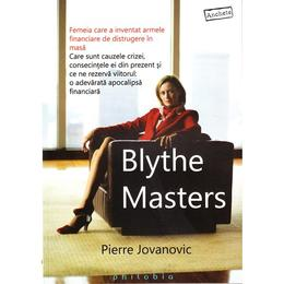 Blythe Masters - Pierre Jovanovic, editura Philobia