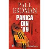 Panica din 89 - Paul Erdman, editura Rao