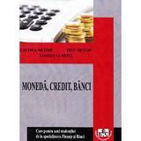 Moneda, credit, banci Partea 1 - Lavinia Netoiu, Titu Netoiu, Loredana Meita, editura Universitaria Craiova