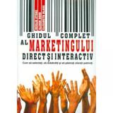 Ghidul complet al marketingului direct si interactiv - Merlin Stone, editura All