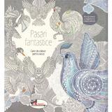 Pasari fantastice - Carte de colorat pentru adulti, editura Aramis