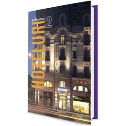 Hoteluri din Romania 2, editura Igloo