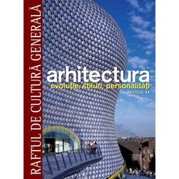 Arhitectura de la preistorie la renastere timpurie, editura Litera
