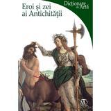 Eroi si zei ai antichitatii, editura Monitorul Oficial