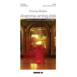 Anatomia ambiguitatii - Denisa Badea, editura Eikon