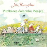 Plimbarea domnului Pleasca - John Burningham, editura Cartea Copiilor