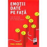 Emotii date pe fata - Paul Ekman, editura Trei