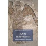 Aripi duhovnicesti - Sfantul Ignatie Briancianinov, editura Sophia