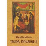 Truda iconarului - Monahia Iuliania, editura Sophia