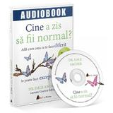CD Cine a zis sa fii normal? - Dale Archer, editura Act Si Politon