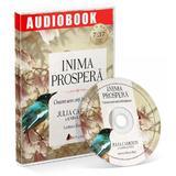 CD Inima prospera - Julia Cameron, Emma Lively, editura Act Si Politon