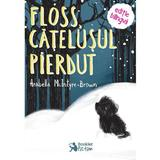 Floss, catelusul pierdut - Arabella McIntyre-Brown, editura Booklet