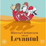 Audiobook CD - Levantul - Mircea Cartarescu, editura Humanitas