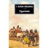 tiganiada - i. budai-deleanu, editura Tana