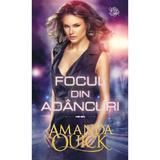 Focul din adancuri - Amanda Quick, editura Lira