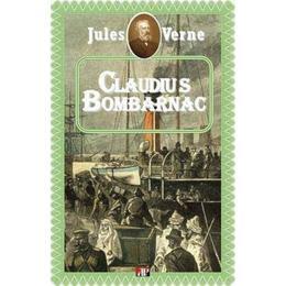 Claudius Bombarnac - Jules Verne, editura Aldo Press