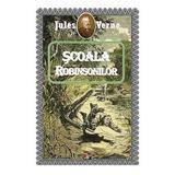 Scoala Robinsonilor - Jules Verne, editura Aldo Press