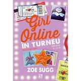 Girl Online in turneu - Zoe Sugg, editura Epica