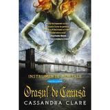 Instrumente mortale vol. 2: Orasul de cenusa - Cassandra Clare, editura Leda