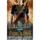 Instrumente mortale vol. 3: Orasul de sticla - Cassandra Clare, editura Leda
