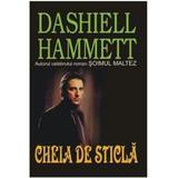 Cheia de sticla - Dashiell Hammett, editura Orizonturi