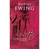 Rosetta - Barbara Ewing, editura Rao