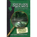 Misterul spiritului invocat - Sherlock Holmes si strengarii de pe Baker Street - Tracy Mack, editura Rao