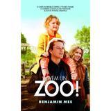 Avem un zoo! - Benjamin Mee, editura Rao