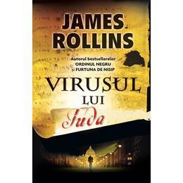 Virusul lui Iuda - James Rollins, editura Rao