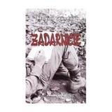 Zadarnicie - Hakan Gunday, editura Vivaldi