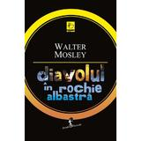 Diavolul in rochie albastra - Walter Mosley, editura All