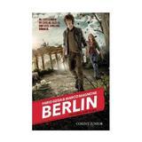 Berlin vol.1: focurile din Tegel - Fabio Geda, Marco Magnone, editura Corint
