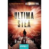 Al cincilea val. Cartea 3: Ultima stea - Rick Yancey, editura Grupul Editorial Art