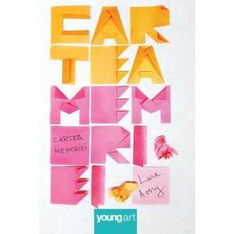 Cartea memoriei - Lara Avery, editura Grupul Editorial Art