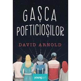 Gasca pofticiosilor - David Arnold, editura Grupul Editorial Art
