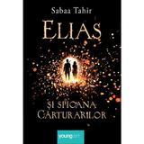 Elias si spioana carturarilor - Sabaa Tahir, editura Grupul Editorial Art