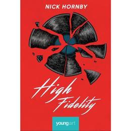 High Fidelity - Nick Hornby, editura Grupul Editorial Art