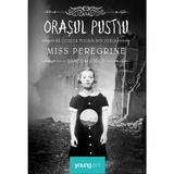 Miss Peregrine vol.2 - Orasul pustiu - Ransom Riggs, editura Grupul Editorial Art