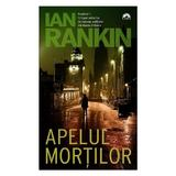 Apelul mortilor - Ian Rankin, editura Leda