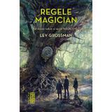 Regele magician - Lev Grossman, editura Nemira