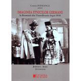 Imaginea etnicilor germani la romanii din Transilvania dupa 1918: judetul Alba: interviuri - Cosmin Budeanca, editura Cetatea De Scaun