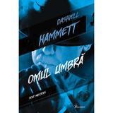 Omul umbra - Dashiell Hammett, editura Paladin