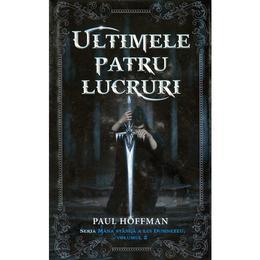 Ultimele patru lucruri - Paul Hoffman, editura Rao