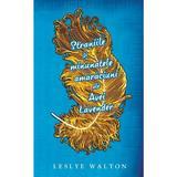 Straniile si minunatele amaraciuni ale Avei Lavander - Leslye Walton, editura Rao