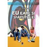 Eu, Earl si Sfarsitul ei - Jesse Andrews, editura Rao