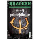 Minti primejdioase vol. 1 - Alexandra Bracken, editura Trei