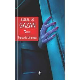 Pana de dinozaur - Sissel-Jo Gazan, editura Univers