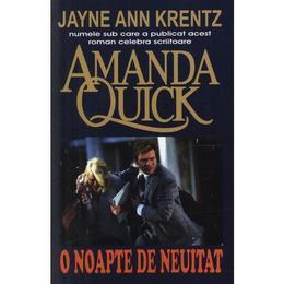 O noapte de neuitat - Amanda Quick, editura Orizonturi
